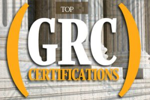 Top governance, risk and compliance (GRC) certifications – Part 1